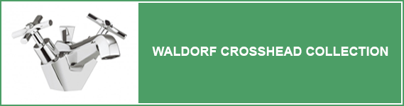Waldorf Crosshead Bathrooms Taps